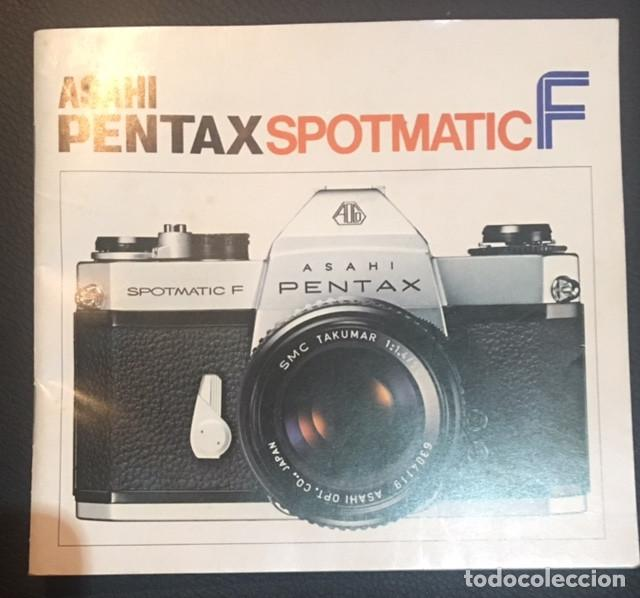 MANUAL DE INSTRUCCIONES DE LA CAMARA DE FOTOS ASAHI PENTAX SPOTMATIC F (Cámaras Fotográficas - Catálogos, Manuales y Publicidad)
