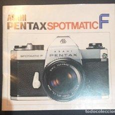 Cámara de fotos: MANUAL DE INSTRUCCIONES DE LA CAMARA DE FOTOS ASAHI PENTAX SPOTMATIC F . Lote 64857047