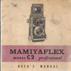 Fotocamere: CATALOGO INSTRUCCIONES CAMARA FOTOGRAFICA MAMIYAFLEX MODELO C2. Lote 66236490
