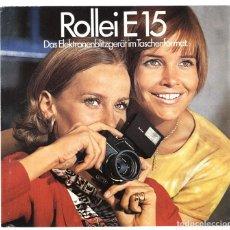 Cámara de fotos: ROLLEI E15, DAS ELEKTRONENBLITZGERÄT IM TASCHENFORMAT, BROSCHÜRE. FLASH ELECTRÓNICO, FOLLETO. 1970. Lote 66807478