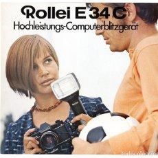 Cámara de fotos: ROLLEI E34C HOCHLEISTUNGS-COMPUTERBLITZGERÄT BROSCHÜRE FOLLETO PROMOCIONAL FLASH COMPUTERIZADO, 1970. Lote 66807662
