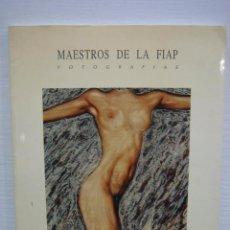 Cámara de fotos: CATALOGO MAESTROS DE LA FIAP. FOTOGRAFÍAS. CÓRDOBA 1994. Lote 75156363
