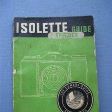 Cámara de fotos: GUIA ISOLETTE EN INGLES: ISOLETTE GUIDE SPEEDEX 1955. Lote 76794975