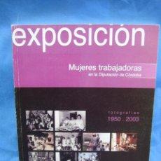 Cámara de fotos: CATALOGO FOTOGRÁFICO .EXPOSICIÓN MUJERES MALTRATADAS. CORDOBA. Lote 78877265