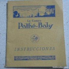 Cámara de fotos: LA CAMARA PATHE-BABY INSTRUCCIONES. AÑOS 20. ESPAÑOL. Lote 84495272