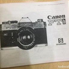 Cámara de fotos: INSTRUCCIONES CANON FTB. Lote 85598180