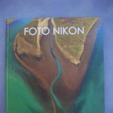 Cámara de fotos: FOTO NIKON....LIBRO DE FOTOGRAFIAS DE GRANDES AUTORES...NUEVO. Lote 87405812