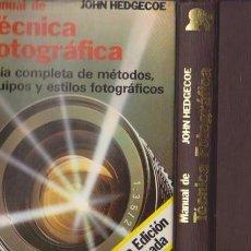 Cámara de fotos: MANUAL DE TECNICA FOTOGRAFICA - JOHN HEDGECOE - EDICIONES H. BLUME 1982. Lote 90552375