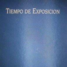 Cámara de fotos: TIEMPO DE EXPOSICION EXPO 92 SEVILLA ANNA ELIAS SADIEL 1 EDICION 1993. Lote 91665395