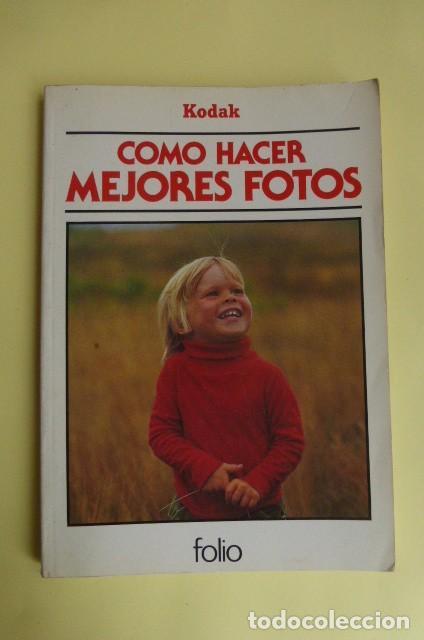 COMO HACER MEJORES FOTOS...KODAK..AÑOS 70.. (Cámaras Fotográficas - Catálogos, Manuales y Publicidad)