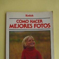 Cámara de fotos: COMO HACER MEJORES FOTOS...KODAK..AÑOS 70... Lote 92733625
