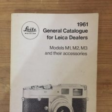 Cámara de fotos: GENERAL CATALOGUE FOR LEICA DEALERS 1961. Lote 97263875