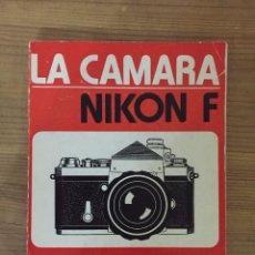 Cámara de fotos: LA CAMARA NIKON F. Lote 97264327