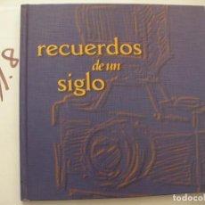 Cámara de fotos: RECUERDOS DE UN SIGLO. Lote 98003591