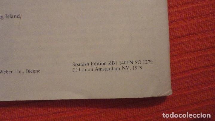 Cámara de fotos: ANTIGUO MANUAL DE INSTRUCCIONES.CAMARA CANON AE-1.EN ESPAÑOL.1979 - Foto 11 - 99903515