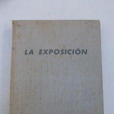 Cámara de fotos: LA EXPOSICION-W.F BERG. LOS FUNDAMENTOS DE LA TECNICA DE LA CAMARA FOTOGRAFICA. 1955..USADO.. Lote 103757747