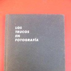 Cámara de fotos: LOS TRUCOS EN FOTOGRAFIA..MARSEN NATKIN..ULTIMA HOJA ROTA..BUEN ESTADO.. Lote 103758539