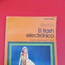 Cámara de fotos: EL FLAHS ELECTRONICO..PETER GOWLAND...AÑOS 70- 96 PAGINAS. CURIOSO. Lote 103759435