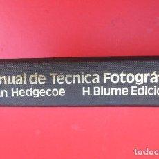 Cámara de fotos: MANUAL DE TECNICA FOTOGRAFICA. JOHN HEDGECOE. BLUME EDITORES..UNA JOYA.352 PAGINAS.. Lote 103762423