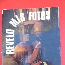 Cámara de fotos: REVELO MIS FOTOS...ANTOINE DESILET...EDITORIAL DAIMON..1974- 335 PAGINAS. Lote 103763483