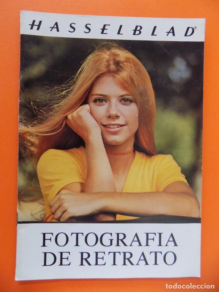 REVISTA, CATALOGO HASSELBLAD - FOTOGRAFIA DE RETRATO - 1973, EN CASTELLANO... R- 7768 (Cámaras Fotográficas - Catálogos, Manuales y Publicidad)