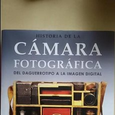 Cámara de fotos: HISTORIA DE LA CAMARA FOTOGRAFICA. DEL DAGUERROTIPO A LA CAMARA DIGITAL.TODD GUSTAVSON. Lote 105978831