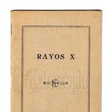 Cámara de fotos: LIBRO NOCIONES DE ROENTGENOLOGÍA RAYOS X APLICADOS A LA FOTOGRAFÍA. KODAK. AÑOS 30. Lote 108600679