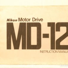 Cámara de fotos: MANUAL INSTRUCIONES NIKON MOTOR -M. D-12 . Lote 111092555