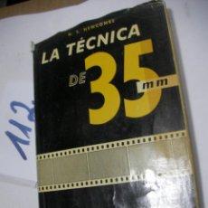 Cámara de fotos: ANTIGUO LIBRO - LA TECNICA DE 35 MM. Lote 112063515