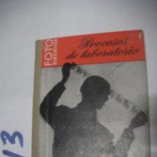 Cámara de fotos: ANTIGUO LIBRO FOTOGRAFIA - PROCESOS DE LABORATORIO. Lote 112160043