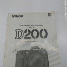 Cámara de fotos: MAQUINA FOTOS NIKON D200 LIBRO INSTRUCCIONES. Lote 113319198