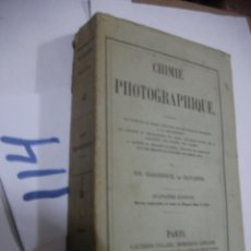 Cámara de fotos: ANTIGUO LIBRO - CHIMIE PHOTOGRAPHIQUE. Lote 113364459