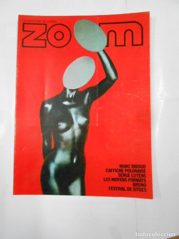 REVISTA ZOOM Nº 41. LE MAGAZINE DE L'IMAGE. NOVEMBRE DECEMBRE 1976. TDKR54 (Cámaras Fotográficas - Catálogos, Manuales y Publicidad)