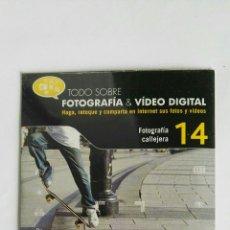 Cámara de fotos: FOTOGRAFÍA & VIDEO DIGITAL N° 14 FOTOGRAFÍA CALLEJERA CD. Lote 118809726