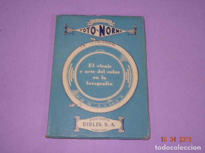 ANTIGUO LIBRO COLECCIÓN FOTO NORMA - EL VIRAJE Y EL ARTE DEL COLOR EN LA FOTOGRAFIA - AÑO 1955 (Cámaras Fotográficas - Catálogos, Manuales y Publicidad)