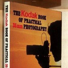Cámara de fotos: B316 - KODAK. THE KODAK BOOK OF PRACTICAL. 35 MM. FHOTOGRAPHY. CAMARA. FOTOGRAFIA.. Lote 118939823