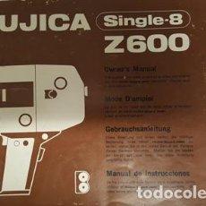 Cámara de fotos: ANTIGUO MANUAL DE INSTRUCCIONES DE FUJICA - SINGLE - 8 - Z - 600 -. Lote 120612531