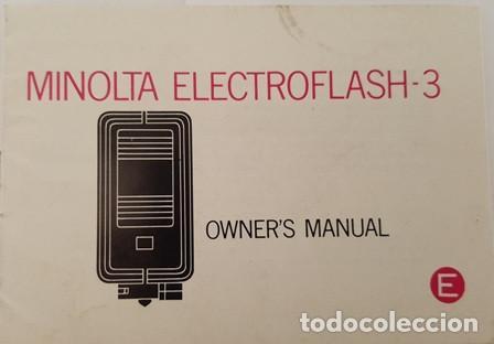 ANTIGUO MANUAL DE INSTRUCCIONES MINOLTA ELECTROFLASH - 3 (Cámaras Fotográficas - Catálogos, Manuales y Publicidad)