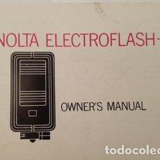 Cámara de fotos: ANTIGUO MANUAL DE INSTRUCCIONES MINOLTA ELECTROFLASH - 3. Lote 120614131