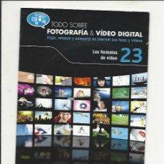 Cámara de fotos: TODO SOBRE FOTOGRAFÍA & VIDEO DIGITAL Nº23 - EL MUNDO - PARA PC NUEVO . Lote 121017063