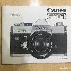 Cámara de fotos: MANUAL INSTRUCCIONES CANON FTB. Lote 121571547
