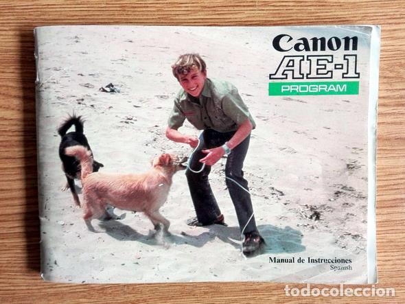 MANUAL DE INSTRUCCIONES DE CÁMARA DE FOTOS CANON AE-1 PROGRAM. CASTELLANO (Cámaras Fotográficas - Catálogos, Manuales y Publicidad)