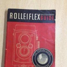 Cámara de fotos: GUIA ROLLEIFLEX ROLLEICORD EN INGLES. Lote 124551275