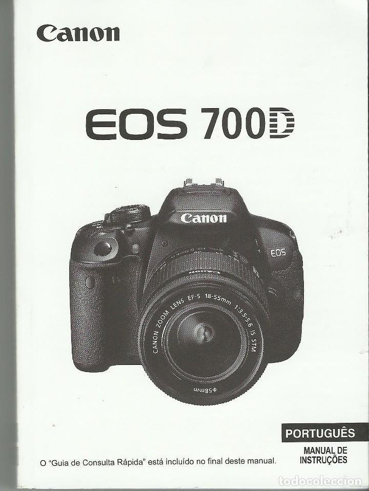 MANUAL CANON EOS 700 D (Cámaras Fotográficas - Catálogos, Manuales y Publicidad)
