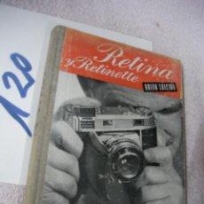 Cámara de fotos: ANTIGUO LIBRO - RETINA Y RETINETTE. Lote 129304827