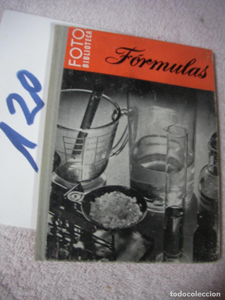 ANTIGUO LIBRO FOTOGRAFIA - FORMULAS (Cámaras Fotográficas - Catálogos, Manuales y Publicidad)