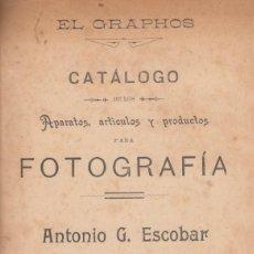 Cámara de fotos: EL GRAPHOS. CATÁLOGO DE APARATOS, ARTÍCULOS Y PRODUCTOR DE FOTOGRAFÍA. ANTONIO G. ESCOBAR. C. 1900. Lote 131704734