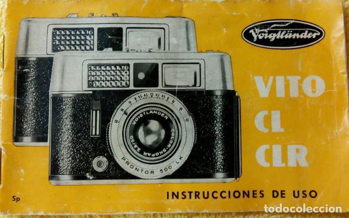 CÁMARA VOIGTLANDER VITO CL CLR INSTRUCCIONES (Cámaras Fotográficas - Catálogos, Manuales y Publicidad)