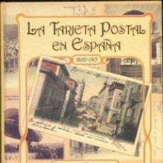 Cámara de fotos: NUMULITE L0343 LA TARJETA POSTAL EN ESPAÑA 1892 1915 CARLOS TEIXIDOR ESPASA. Lote 133254898