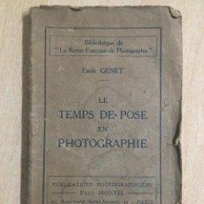 Cámara de fotos: LE TEMPS DE POSE EN FHOTGRAPHIE. Lote 133697122